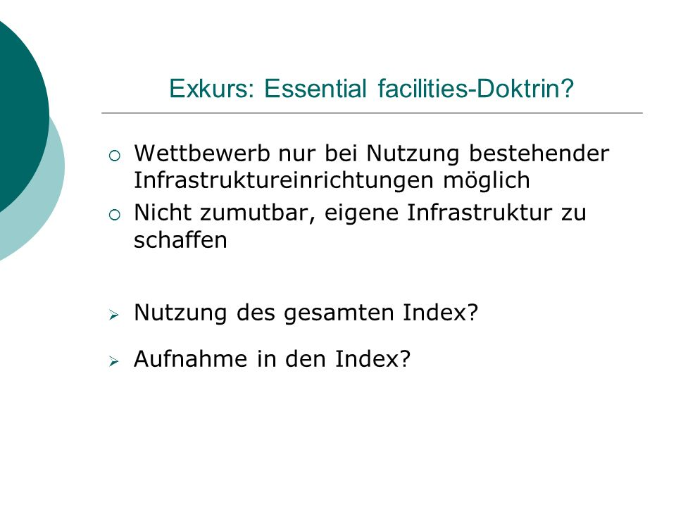 Exkurs: Essential facilities-Doktrin