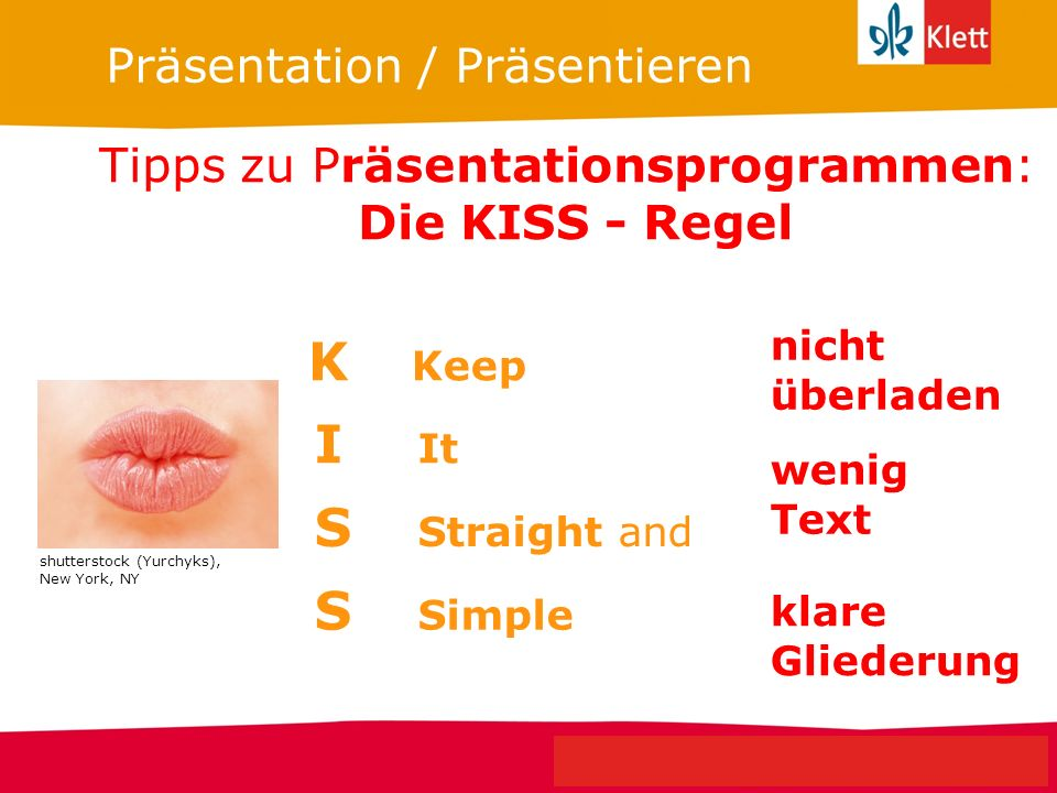 K Keep I It S Straight and S Simple Präsentation / Präsentieren