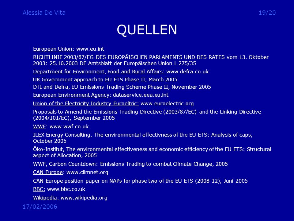 QUELLEN Alessia De Vita 17/02/2006 European Union: