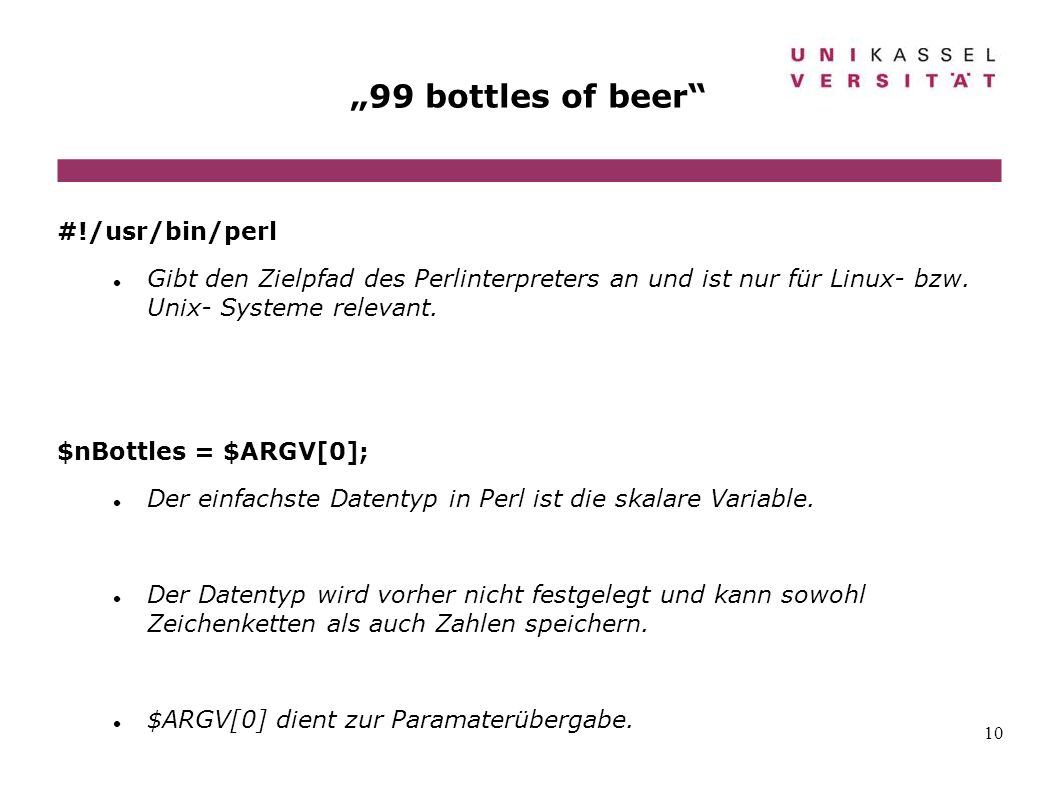 """99 bottles of beer #!/usr/bin/perl"