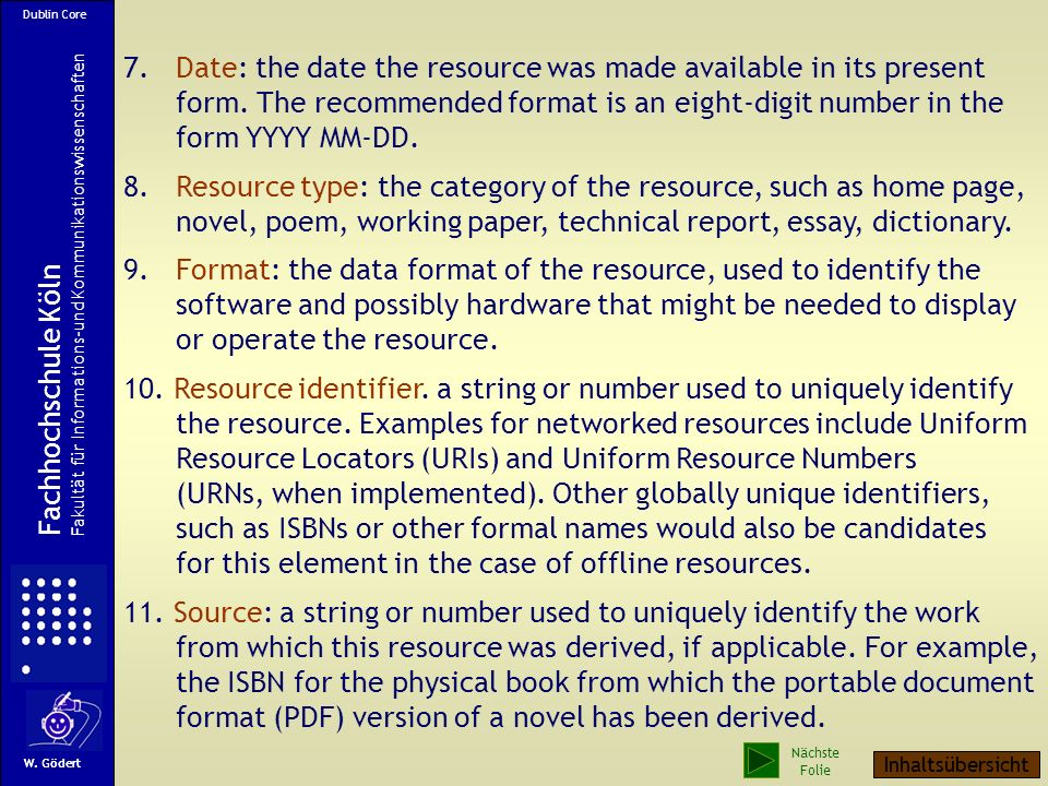 7. Date: the date the resource was made available in its present