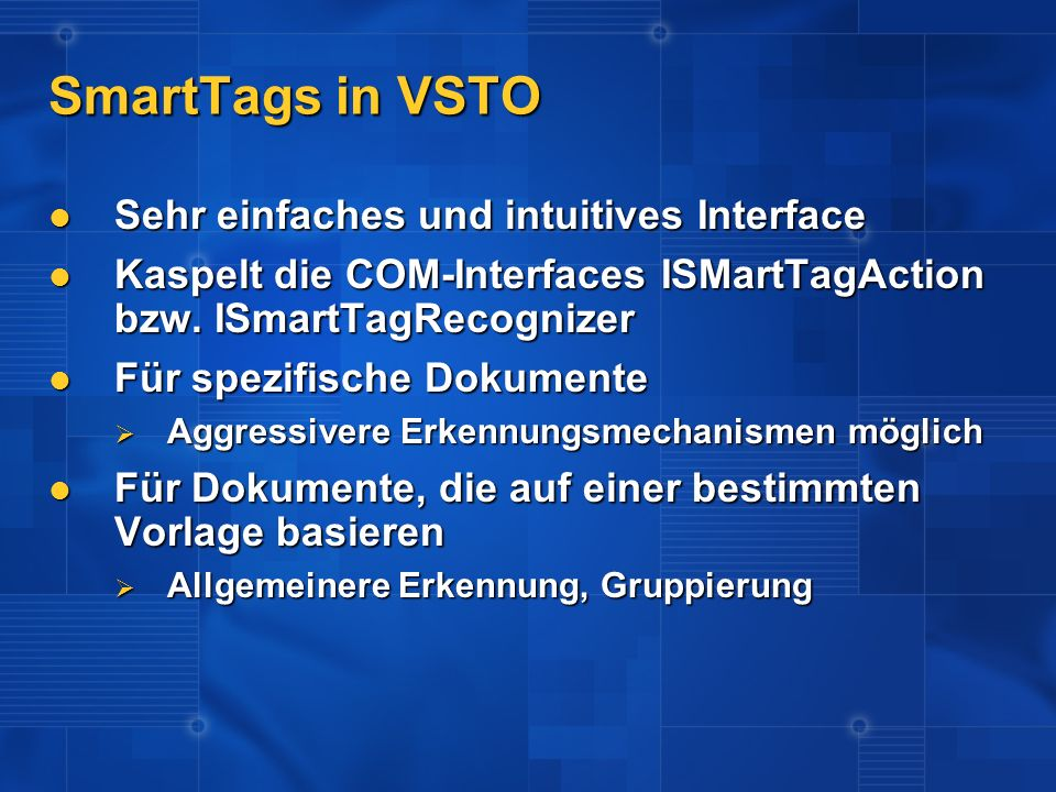 SmartTags in VSTO Sehr einfaches und intuitives Interface