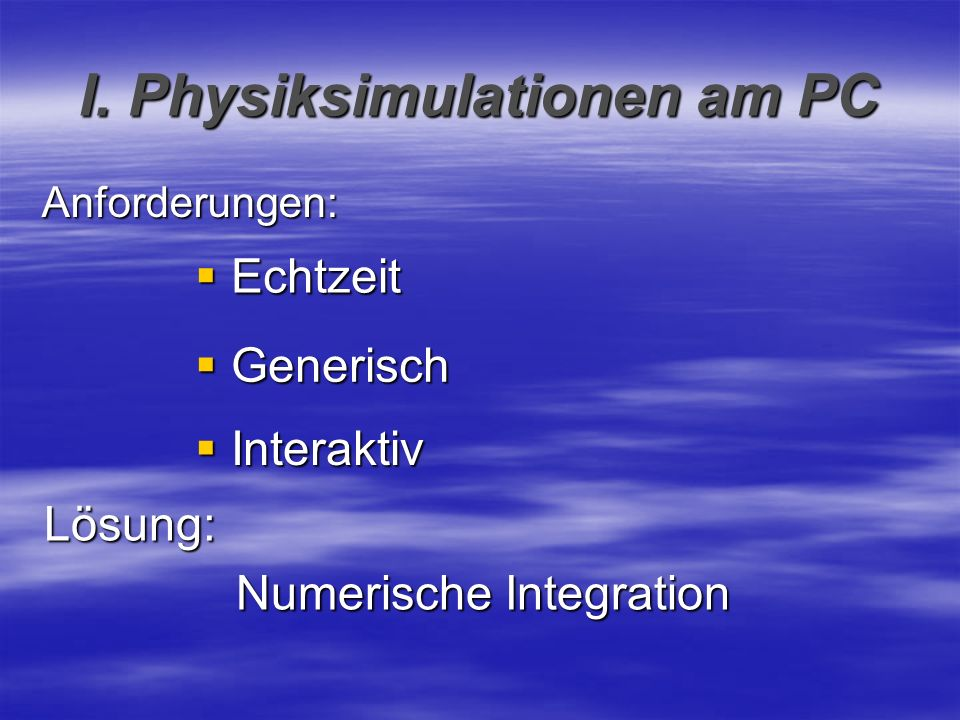 I. Physiksimulationen am PC
