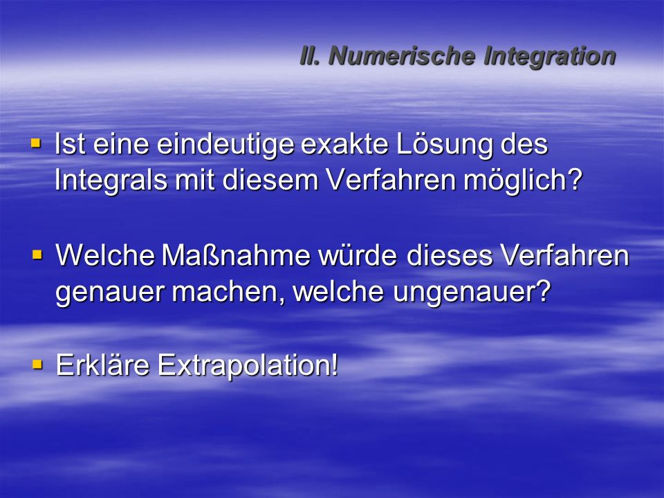 II. Numerische Integration