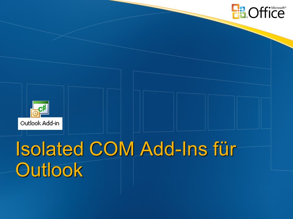 Isolated COM Add-Ins für Outlook