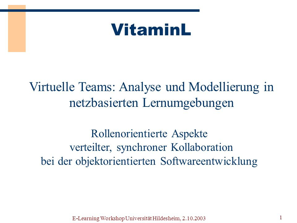 VitaminL Virtuelle Teams: Analyse und Modellierung in