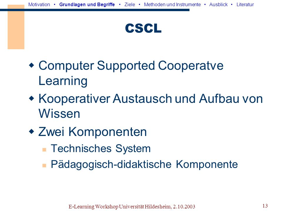 Computer Supported Cooperatve Learning