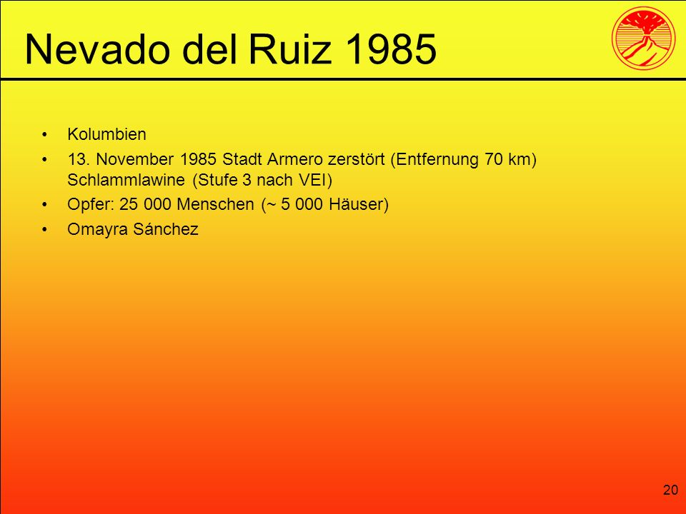Nevado del Ruiz 1985 Kolumbien