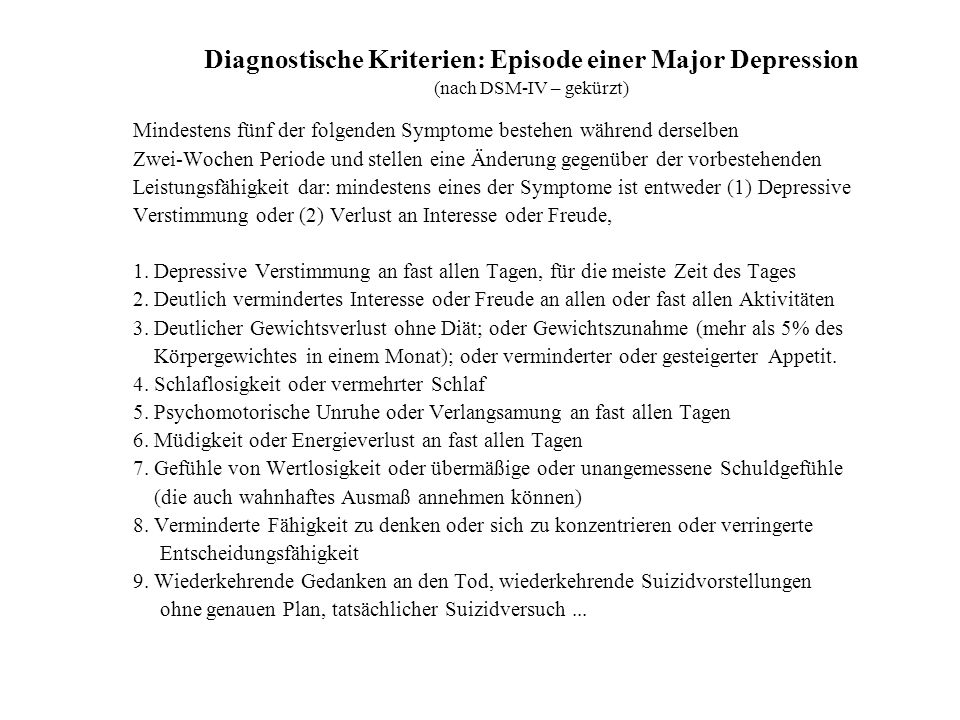 Diagnostische Kriterien: Episode einer Major Depression
