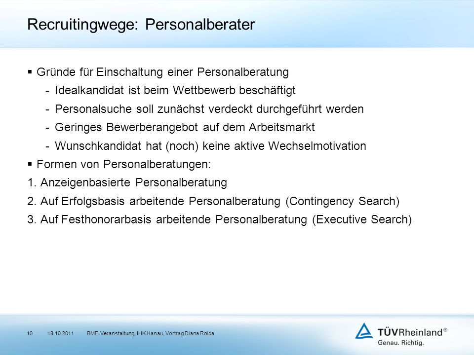 Recruitingwege: Personalberater
