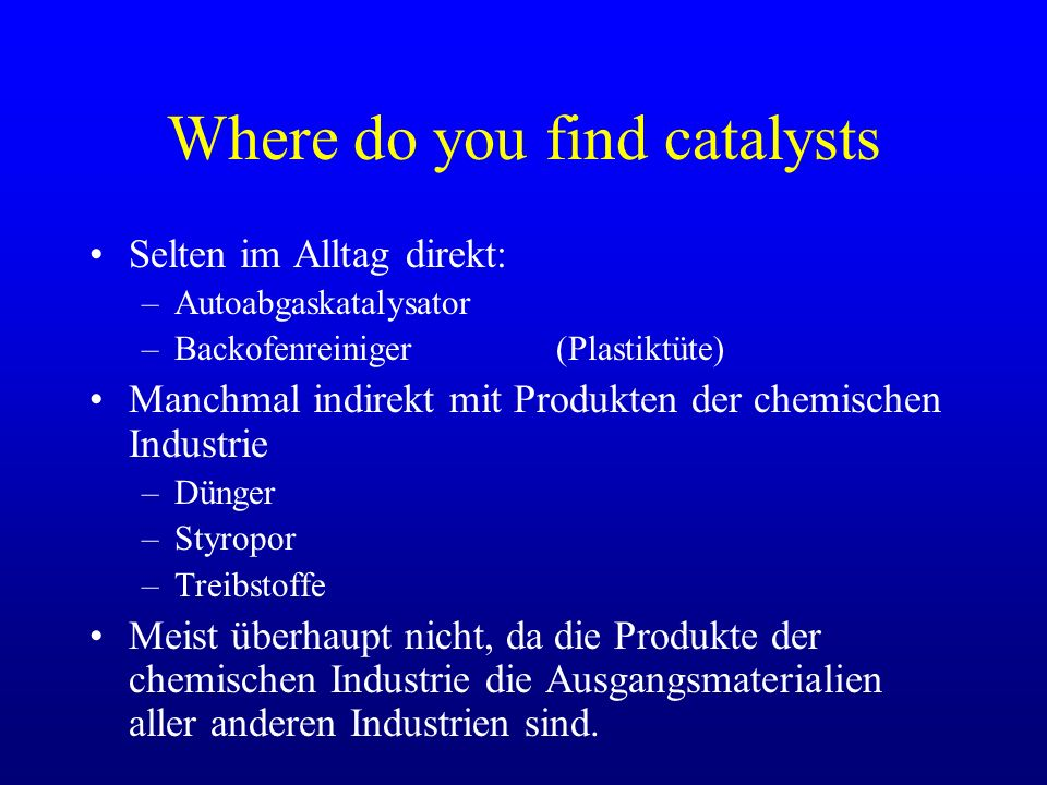 Where do you find catalysts