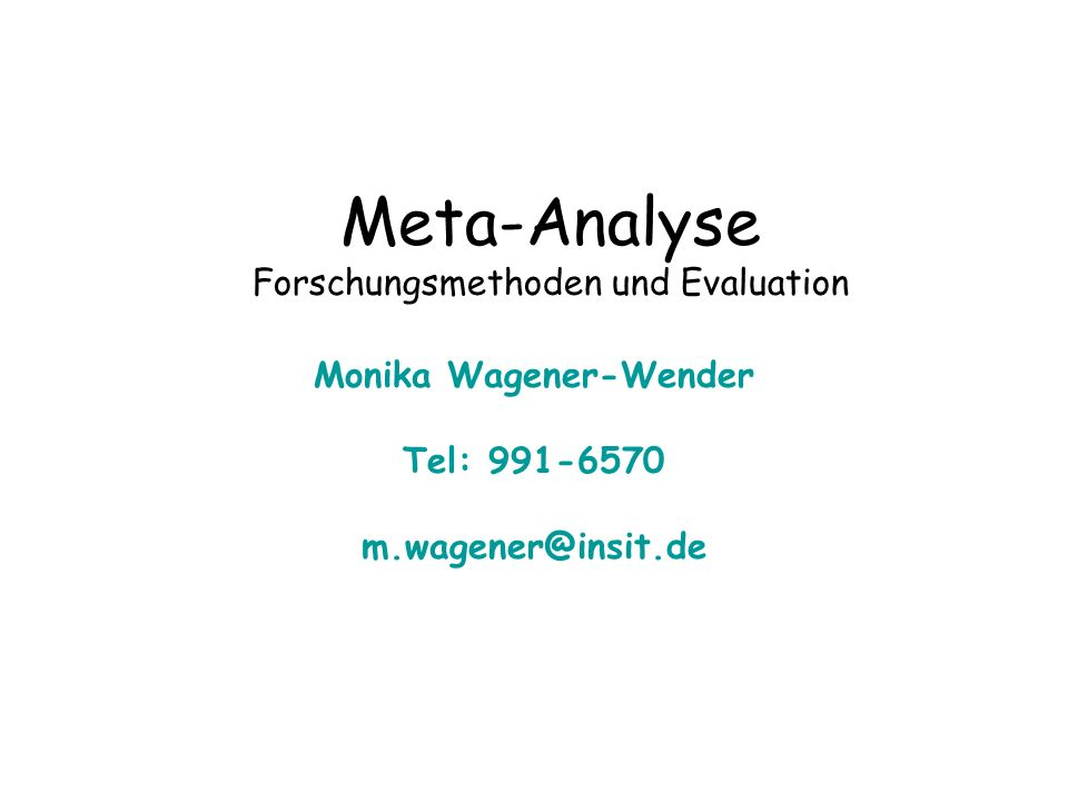 Meta-Analyse Forschungsmethoden und Evaluation