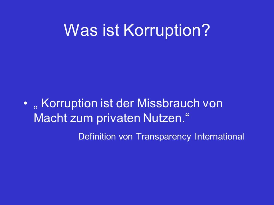 Was ist Korruption.