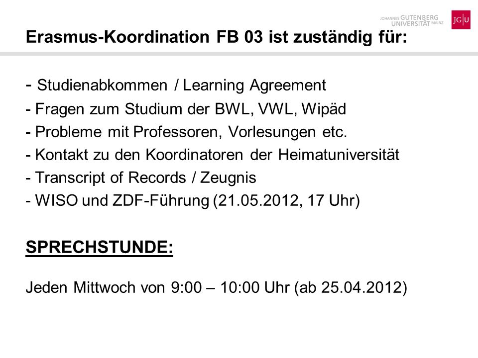 - Studienabkommen / Learning Agreement