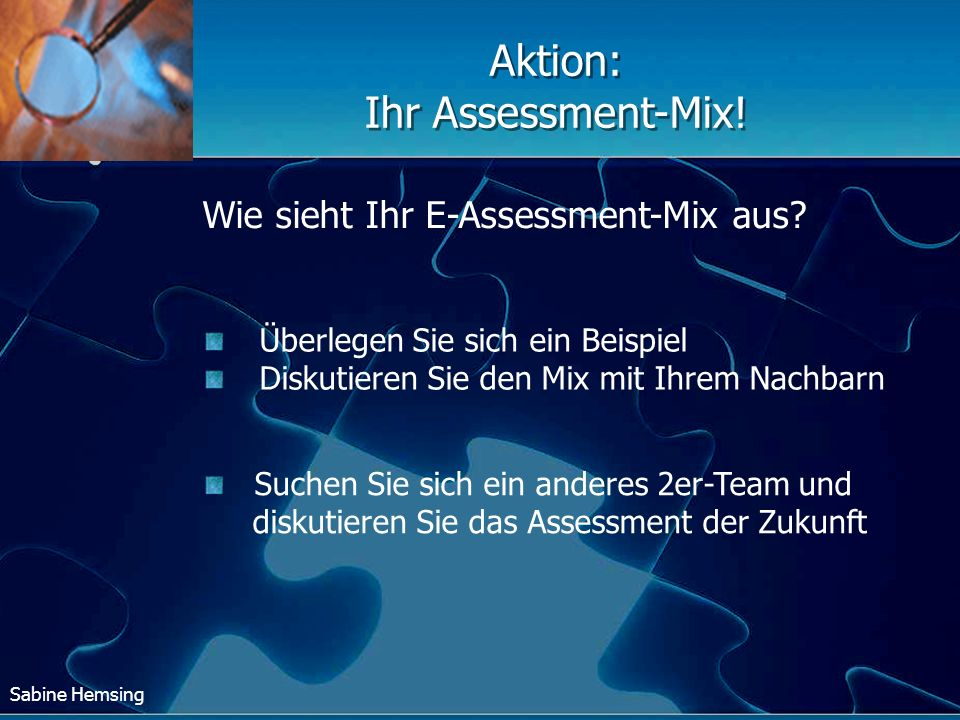 Aktion: Ihr Assessment-Mix!