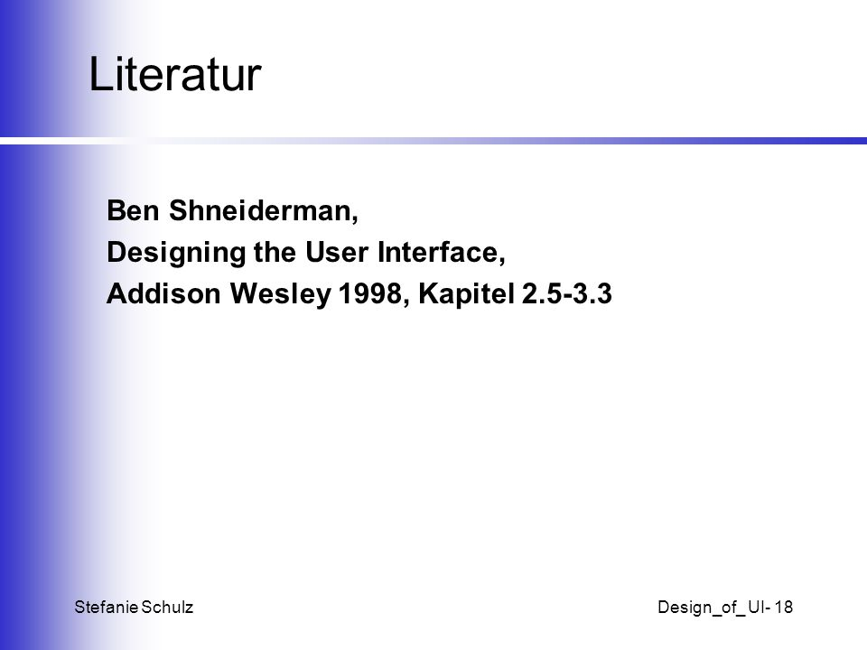 Literatur Ben Shneiderman, Designing the User Interface,