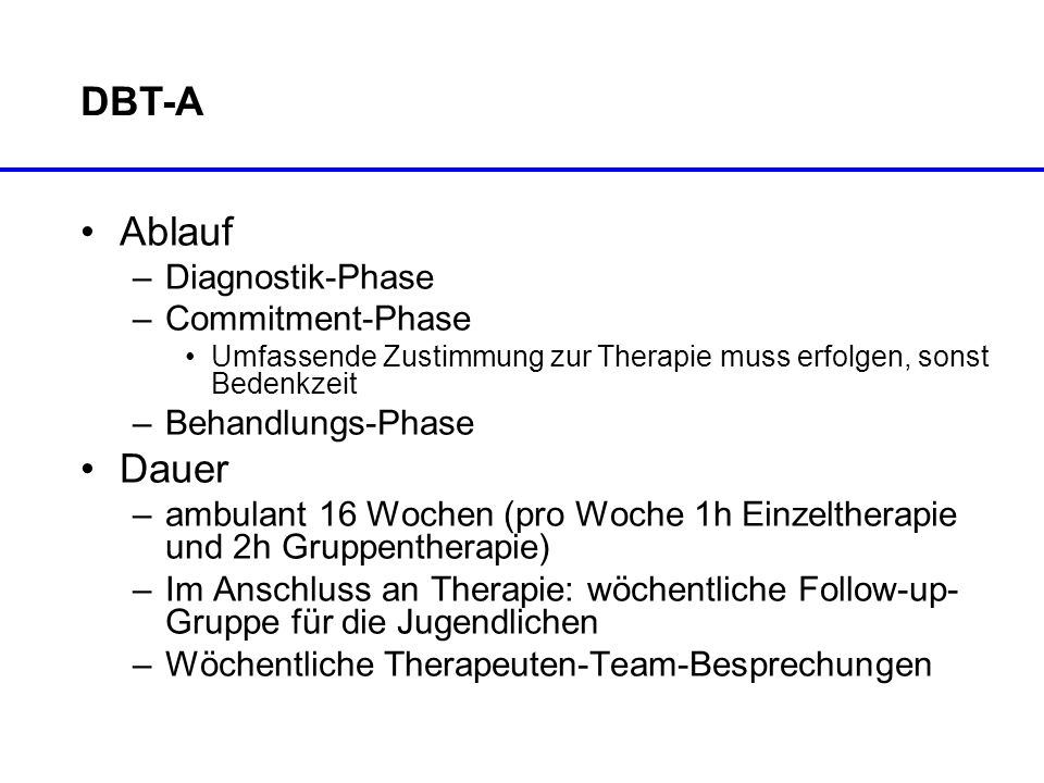 DBT-A Ablauf Dauer Diagnostik-Phase Commitment-Phase Behandlungs-Phase