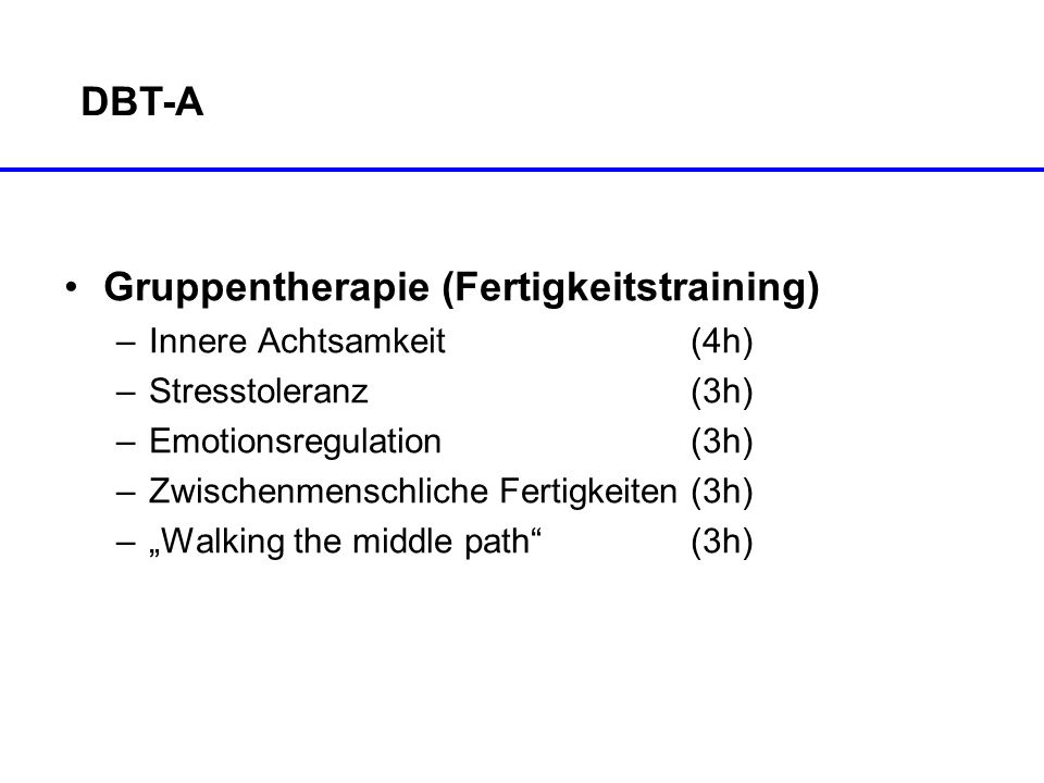 Gruppentherapie (Fertigkeitstraining)