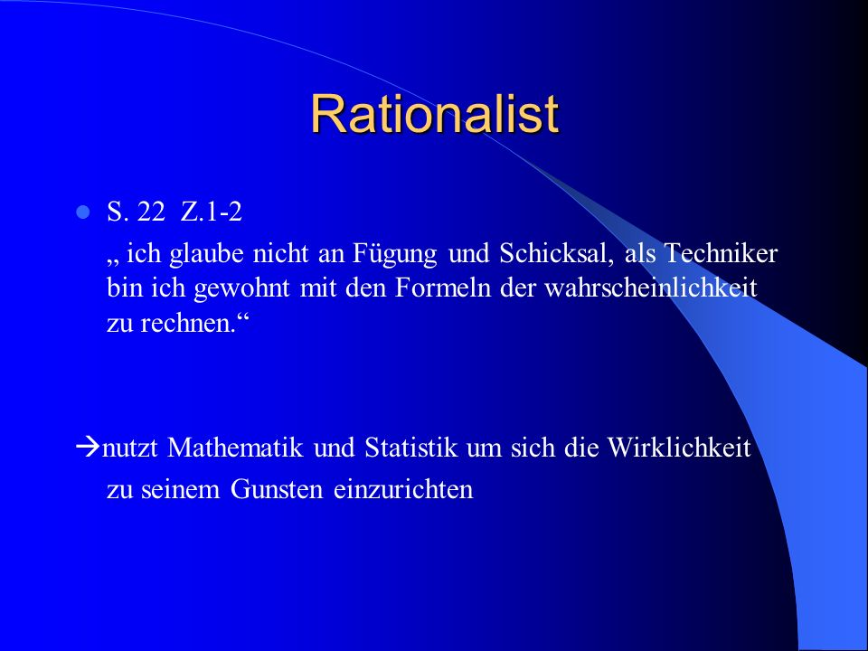 Rationalist S. 22 Z.1-2.