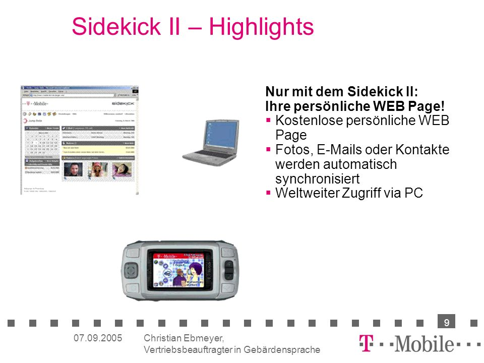 Sidekick II – Highlights