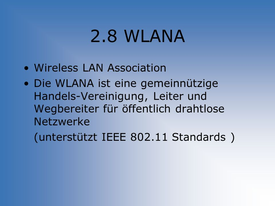 2.8 WLANA Wireless LAN Association