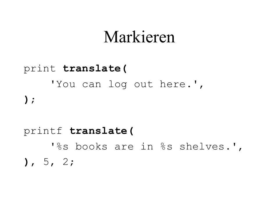 Markieren print translate( You can log out here. ' );