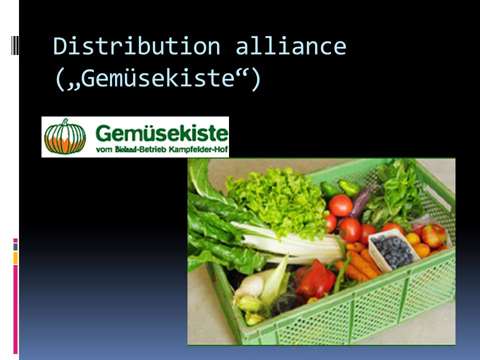 "Distribution alliance (""Gemüsekiste )"