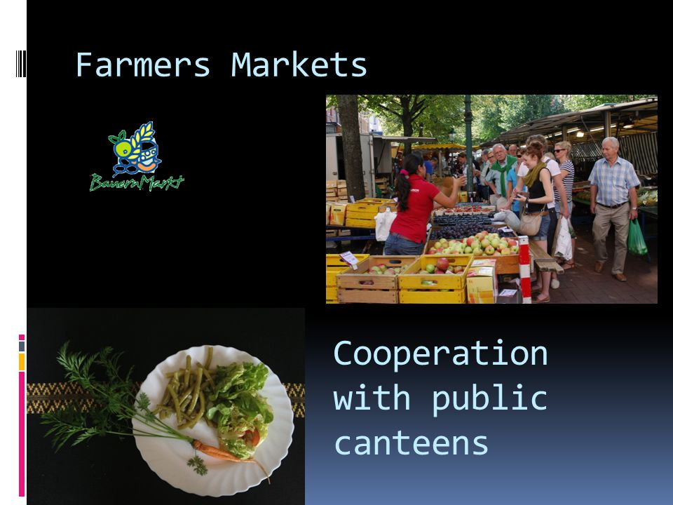 Farmers Markets Cooperation with public canteens