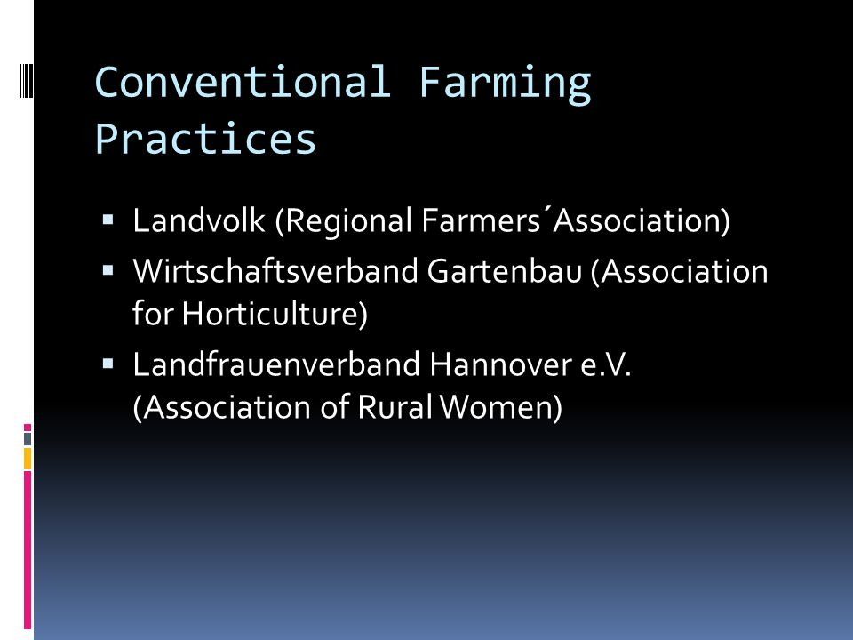 Conventional Farming Practices