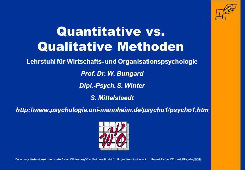 Quantitative vs. Qualitative Methoden