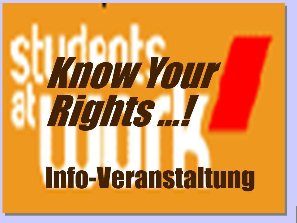 Know Your Rights ...! Info-Veranstaltung