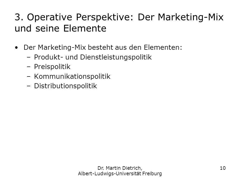 3. Operative Perspektive: Der Marketing-Mix und seine Elemente
