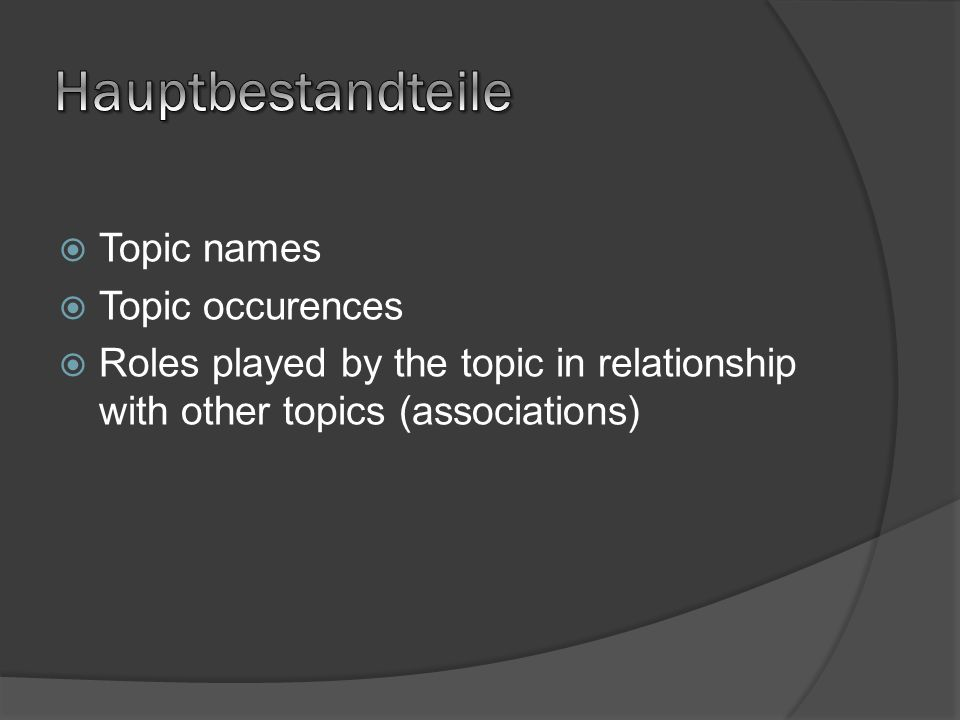 Hauptbestandteile Topic names Topic occurences
