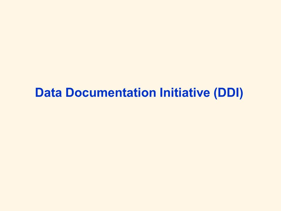 Data Documentation Initiative (DDI)