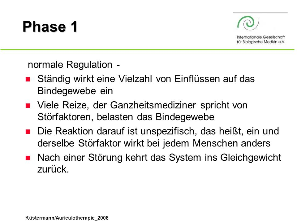 Phase 1 ­ normale Regulation -