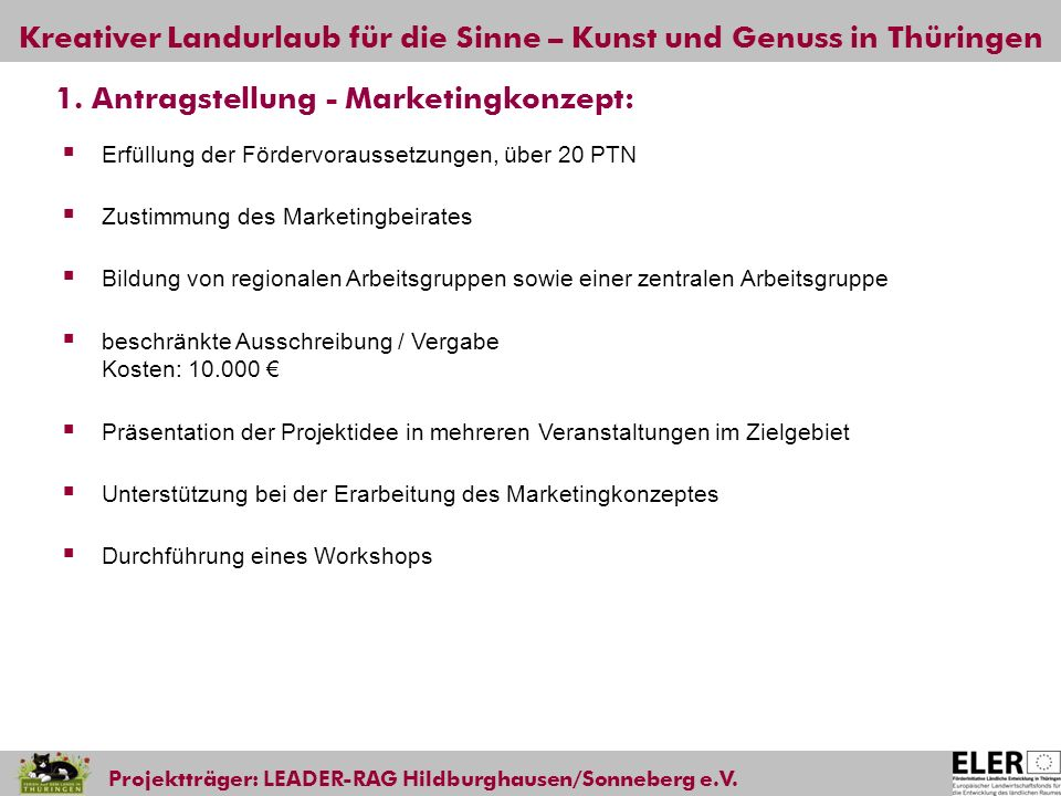 1. Antragstellung - Marketingkonzept: