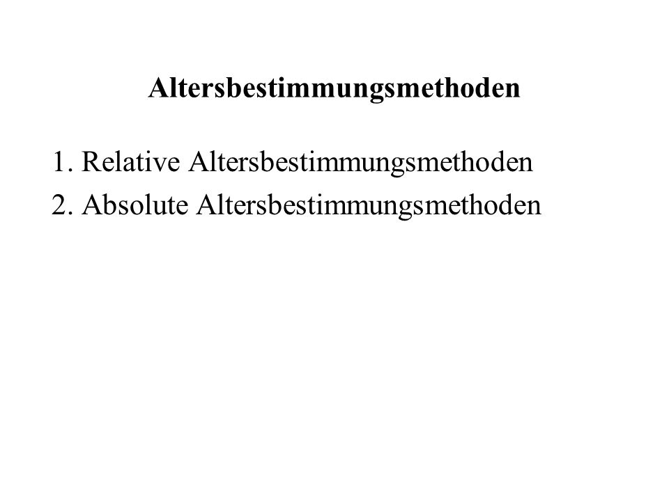 Altersbestimmungsmethoden