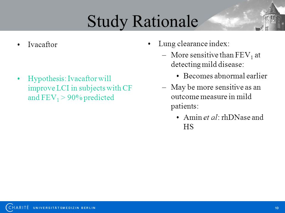 Study Rationale Lung clearance index: Ivacaftor
