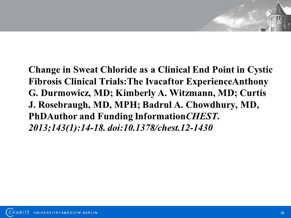 Change in Sweat Chloride as a Clinical End Point in Cystic Fibrosis Clinical Trials:The Ivacaftor ExperienceAnthony G.