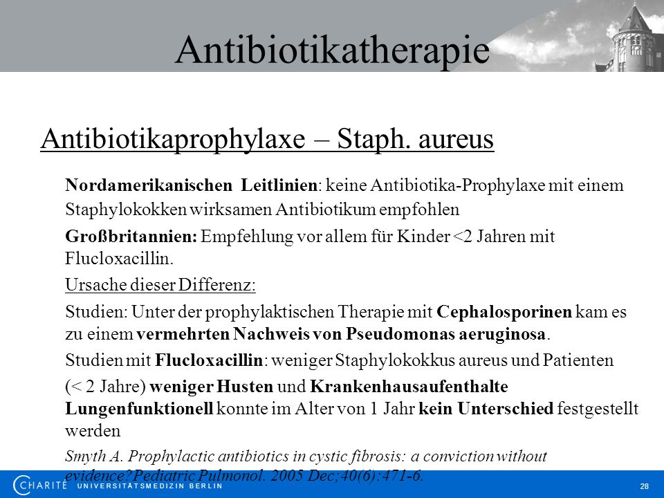 Antibiotikatherapie Antibiotikaprophylaxe – Staph. aureus