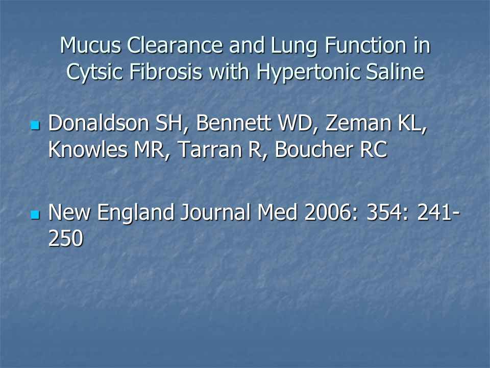 Mucus Clearance and Lung Function in Cytsic Fibrosis with Hypertonic Saline