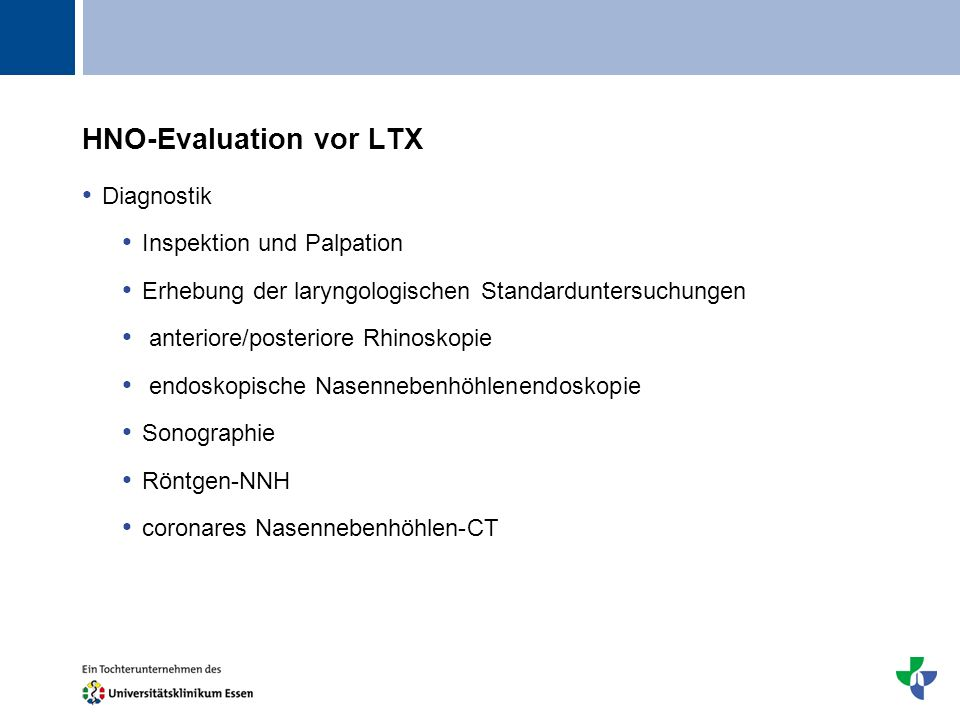 HNO-Evaluation vor LTX