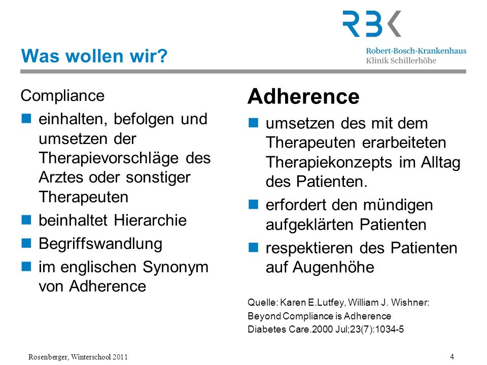 Adherence Was wollen wir Compliance