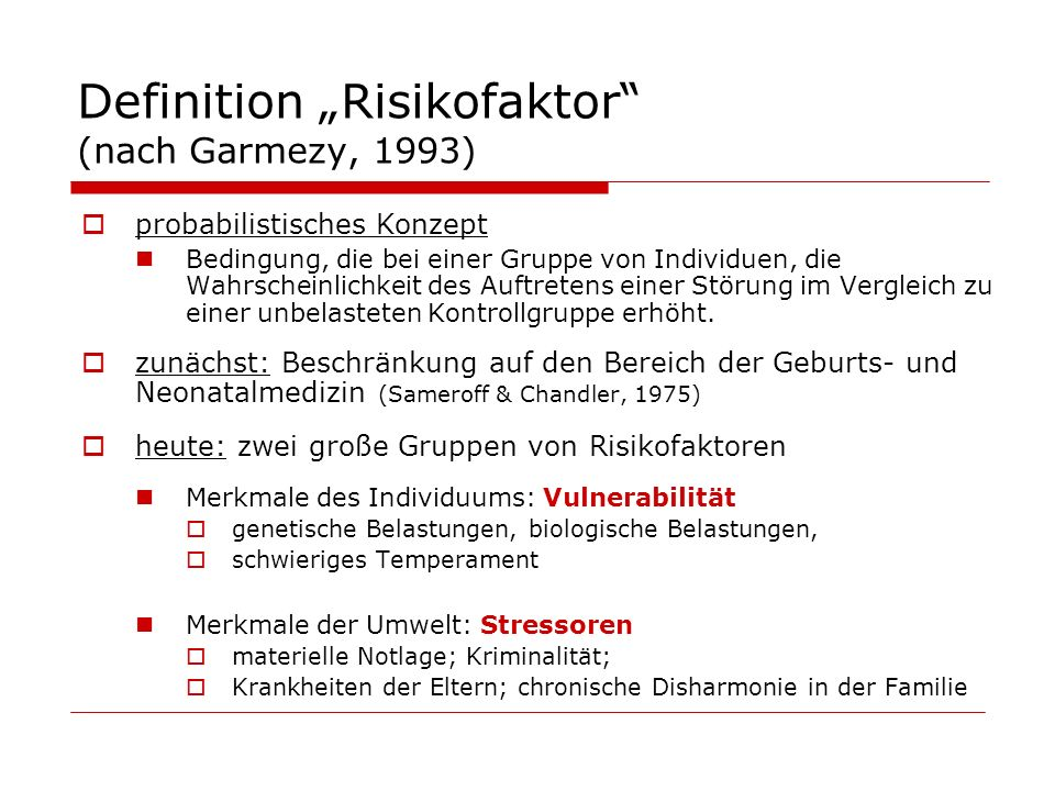 "Definition ""Risikofaktor (nach Garmezy, 1993)"