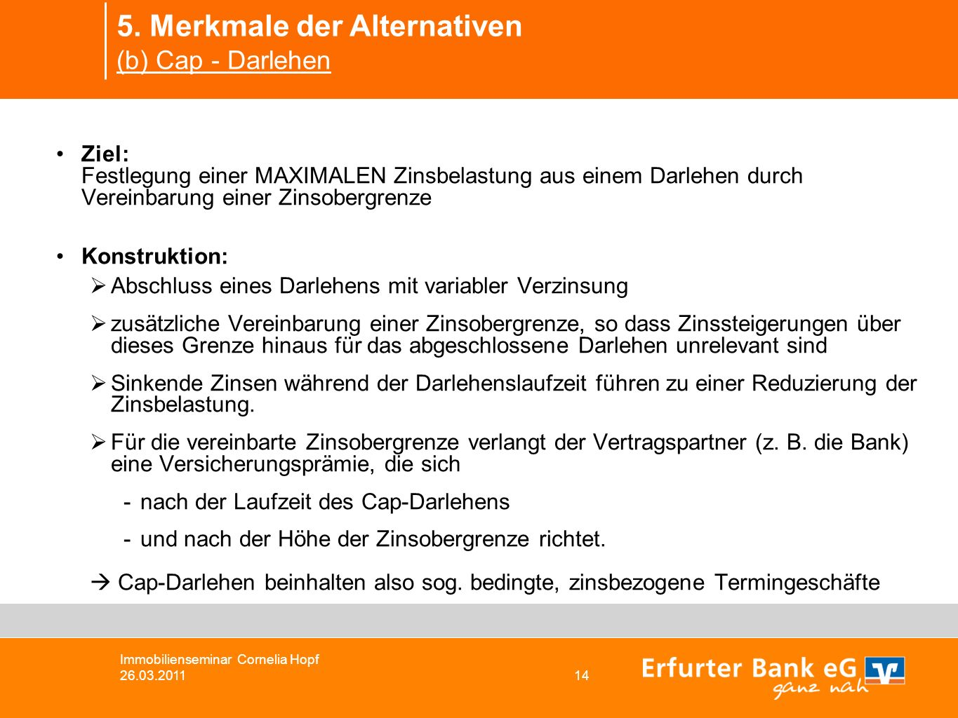 5. Merkmale der Alternativen