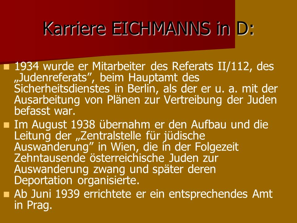 Karriere EICHMANNS in D: