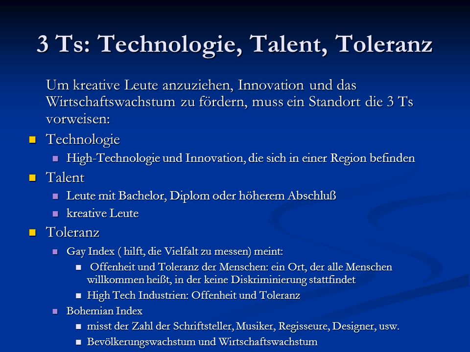 3 Ts: Technologie, Talent, Toleranz