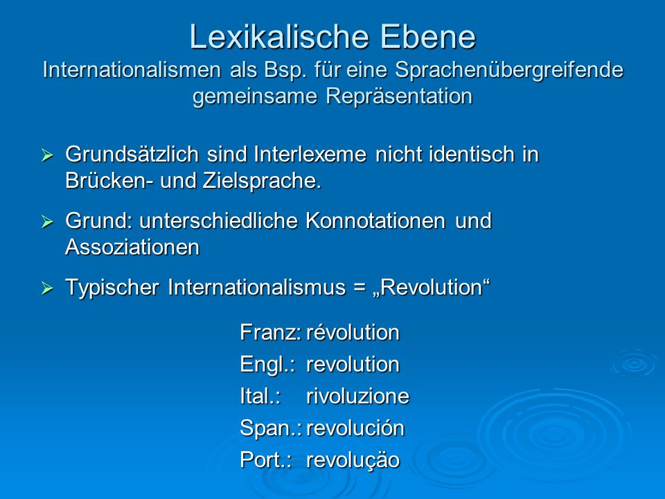 Lexikalische Ebene Internationalismen als Bsp