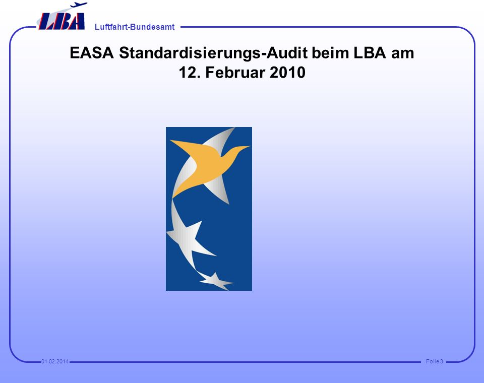 EASA Standardisierungs-Audit beim LBA am 12. Februar 2010