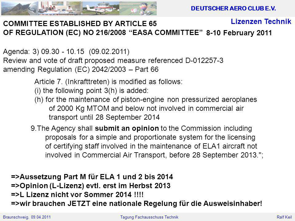 Lizenzen Technik COMMITTEE ESTABLISHED BY ARTICLE 65. OF REGULATION (EC) NO 216/2008 EASA COMMITTEE